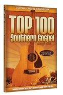 Top 100 Southern Gospel Songbook (Guitar Chords)