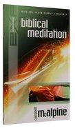Explaining: Biblical Meditation Paperback
