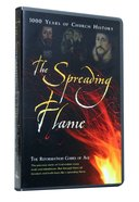 Reformation Comes of Age (#05 in The Spreading Flame Series)