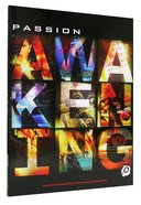 Passion: Awakening Songbook Paperback