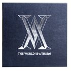 World is a Thorn Limited Edition CD & DVD CD