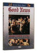 Good News (Gaither Gospel Series) DVD
