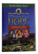 Whispering Hope (Gaither Gospel Series)