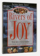 Rivers of Joy (Gaither Gospel Series) DVD