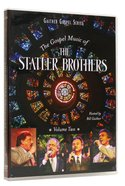 The Gospel Music of the Statler Brothers (Volume 2) (Gaither Gospel Series)