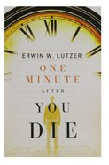 One Minute After You Die ESV (Pack Of 25) Booklet
