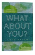 What About You? ESV (25 Pack) Booklet