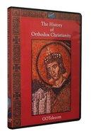 History of Orthodox Christianity DVD