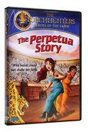 The Perpetua Story (Torchlighters Heroes Of The Faith Series) DVD