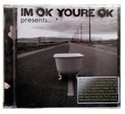 I'm Ok, You're Ok Presents... CD