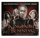 Kingdom Business Part 2 CD