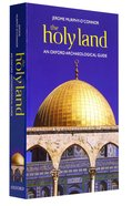 The Holy Land: An Oxford Archaeological Guide (Fifth Edition) Paperback