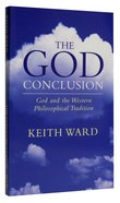 God Conclusion: God and Western Philosophical Tradition Paperback