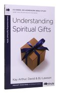 Understanding Spiritual Gifts (40 Minute Bible Study Series) Paperback