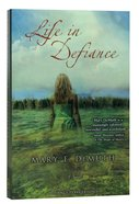 Life in Defiance (#03 in Defiance Texas Trilogy Series) Paperback