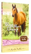 Blue Ribbon Champ (Formerly Skye's Final Test) (Keystone Stables Series) Paperback