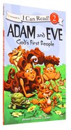 Adam and Eve - Gods First People (I Can Read!2/biblical Values Series)