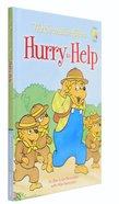 Hurry to Help (The Berenstain Bears Series) Hardback