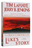 Luke's Story (#03 in The Jesus Chronicles Series) Paperback