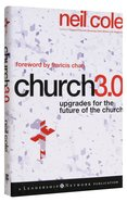 Church 3.0: Upgrades For the Future of the Church Hardback