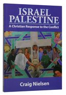 Israel Palestine: A Christian Response to the Conflict Paperback