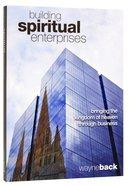 Building Spiritual Enterprises Paperback