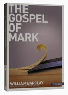 The Gospel of Mark (New Daily Study Bible Series) Paperback