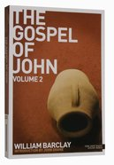 The Gospel of John (Volume 2) (New Daily Study Bible Series) Paperback