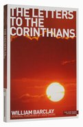 The Letters to the Corinthians (New Daily Study Bible Series) Paperback