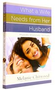 What a Wife Needs From Her Husband Paperback