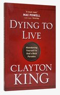 Dying to Live Paperback