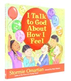 I Talk to God About How I Feel: Learning to Pray, Knowing He Cares Hardback