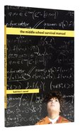 The Middle School Survival Manual Paperback