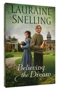 Believing the Dream (#02 in Return To Red River Series) Paperback