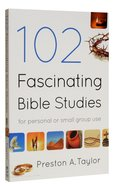 102 Fascinating Bible Studies Paperback