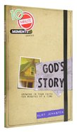 God's Story (10 Minute Moment Series)