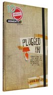 Plugged In: Connecting to the Heart of God's Biblical Principles (10 Minute Moment Series) Paperback