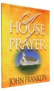 A House of Prayer Paperback