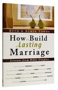 How to Build a Lasting Marriage Paperback