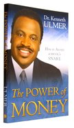 The Power of Money: How to Avoid the Devil's Snare Paperback