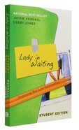 Lady in Waiting: Developing Your Love Relationships (Student Edition) Paperback
