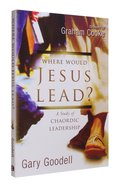 Where Would Jesus Lead? Paperback