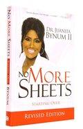 No More Sheets (10th Anniversary Edition) Hardback