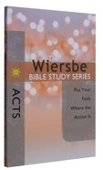 Acts (Wiersbe Bible Study Series)