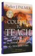 The Courage to Teach (Tenth Anniversary Edition) Hardback