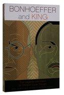 Bonhoeffer and King Paperback