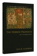 The Hebrew Prophets Paperback