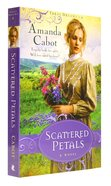 Scattered Petals (#02 in Texas Dreams Series) Paperback