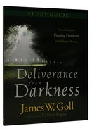 Deliverance From Darkness (Study Guide) Paperback