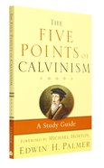 The Five Points of Calvinism (Third Edition) Paperback